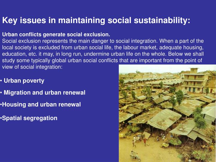 Key issues in maintaining social sustainability