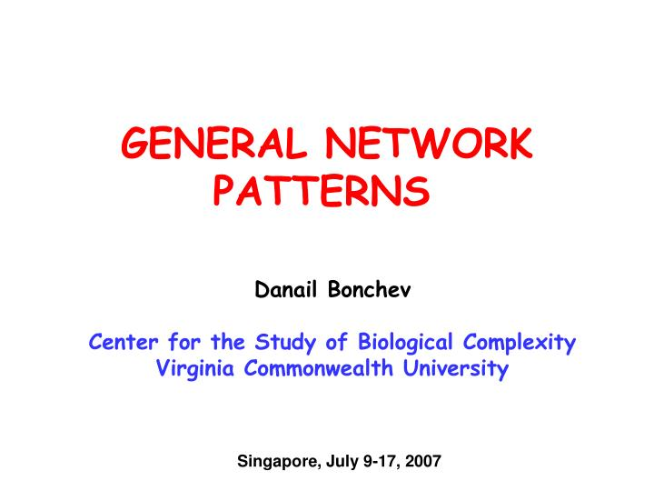 General network patterns