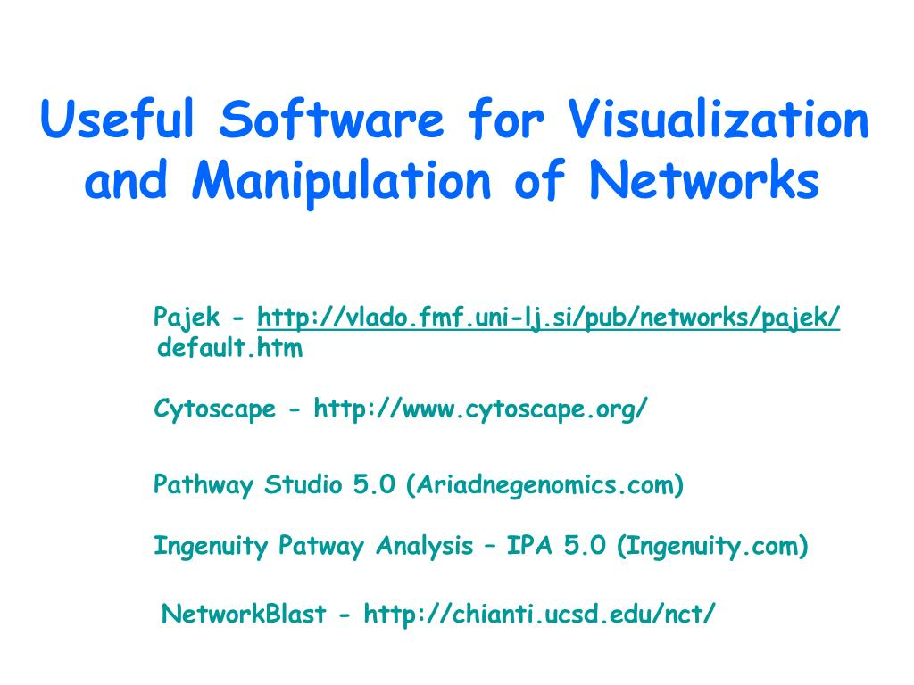 Useful Software for Visualization