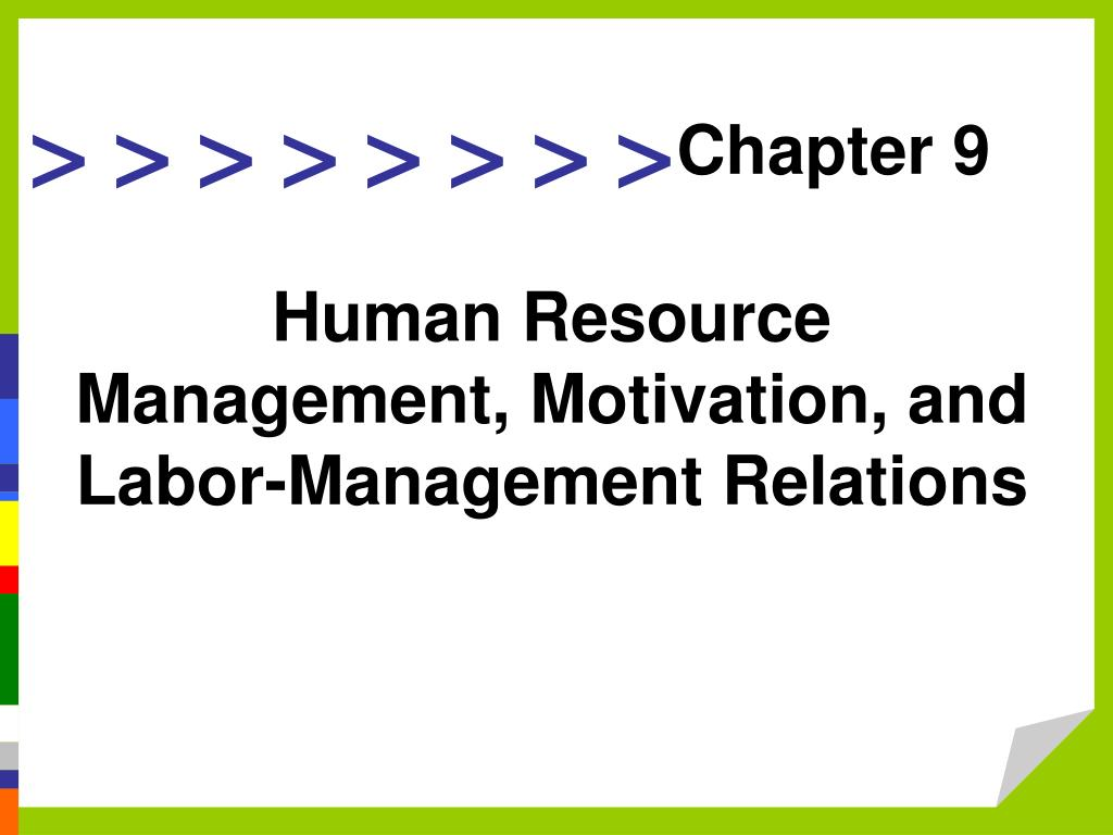 human resource management labor code of Labour relations and human resources management: an overview anne trebilcock human resources management has been defined as the science and the practice that deals with the nature of the employment relationship and all of the decisions, actions and issues that.
