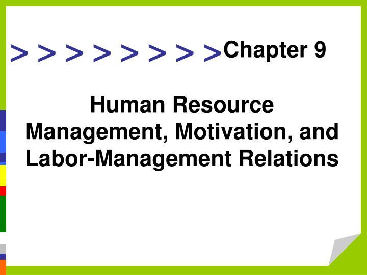 Human resource management motivation and labor management relations