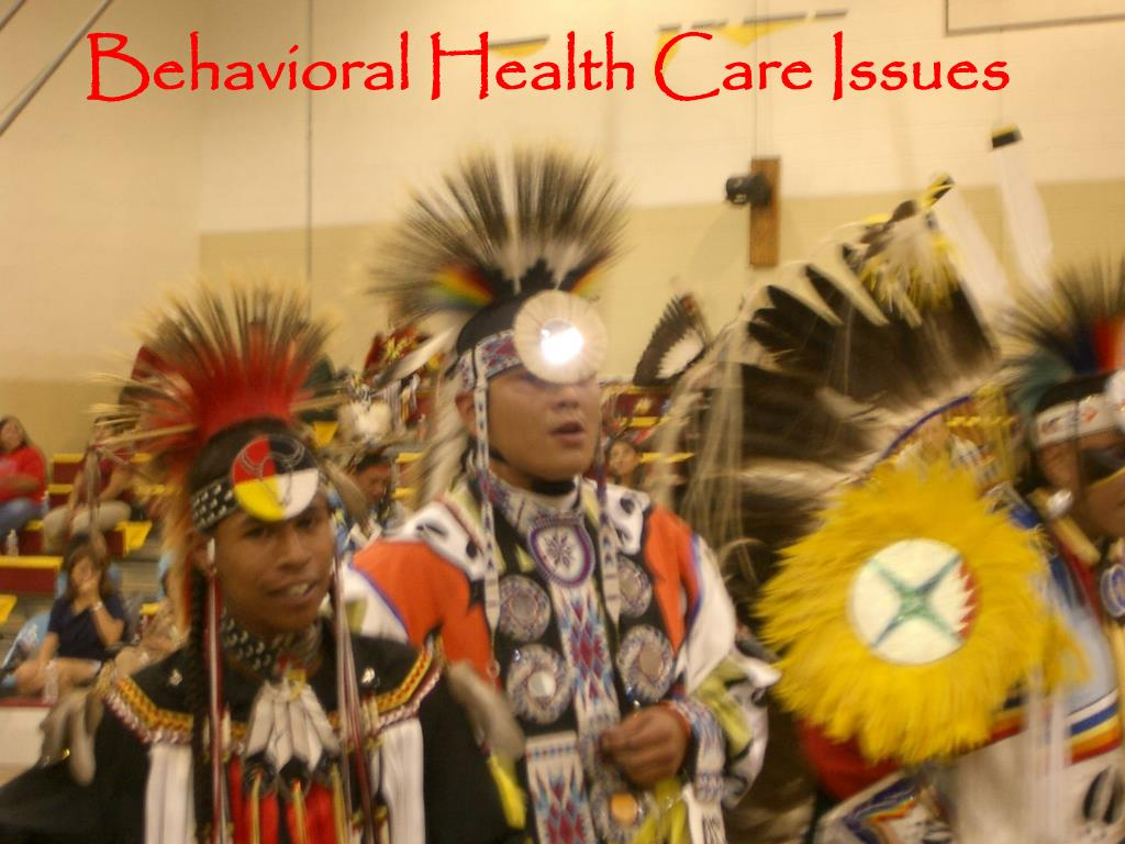 Behavioral Health Care Issues