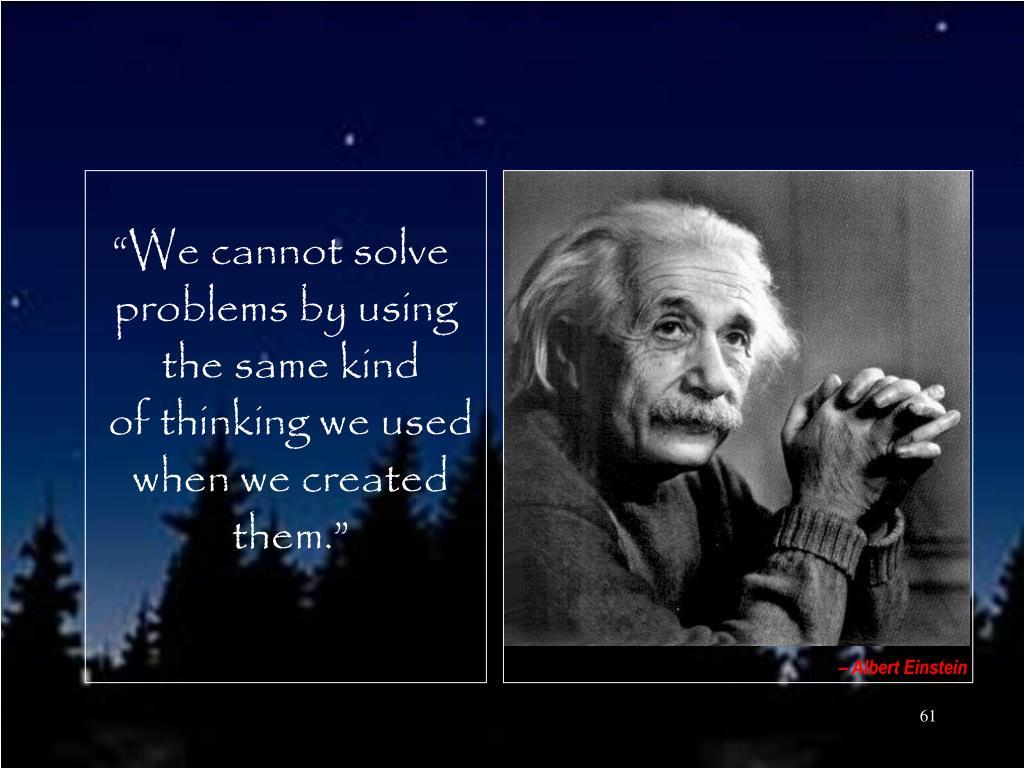 – Albert Einstein