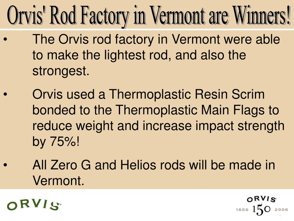 Orvis' Rod Factory in Vermont are Winners!