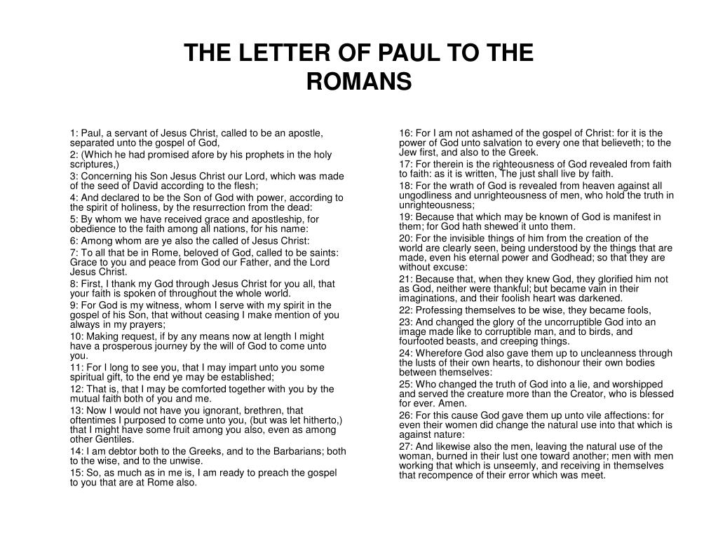 1: Paul, a servant of Jesus Christ, called to be an apostle, separated unto the gospel of God,