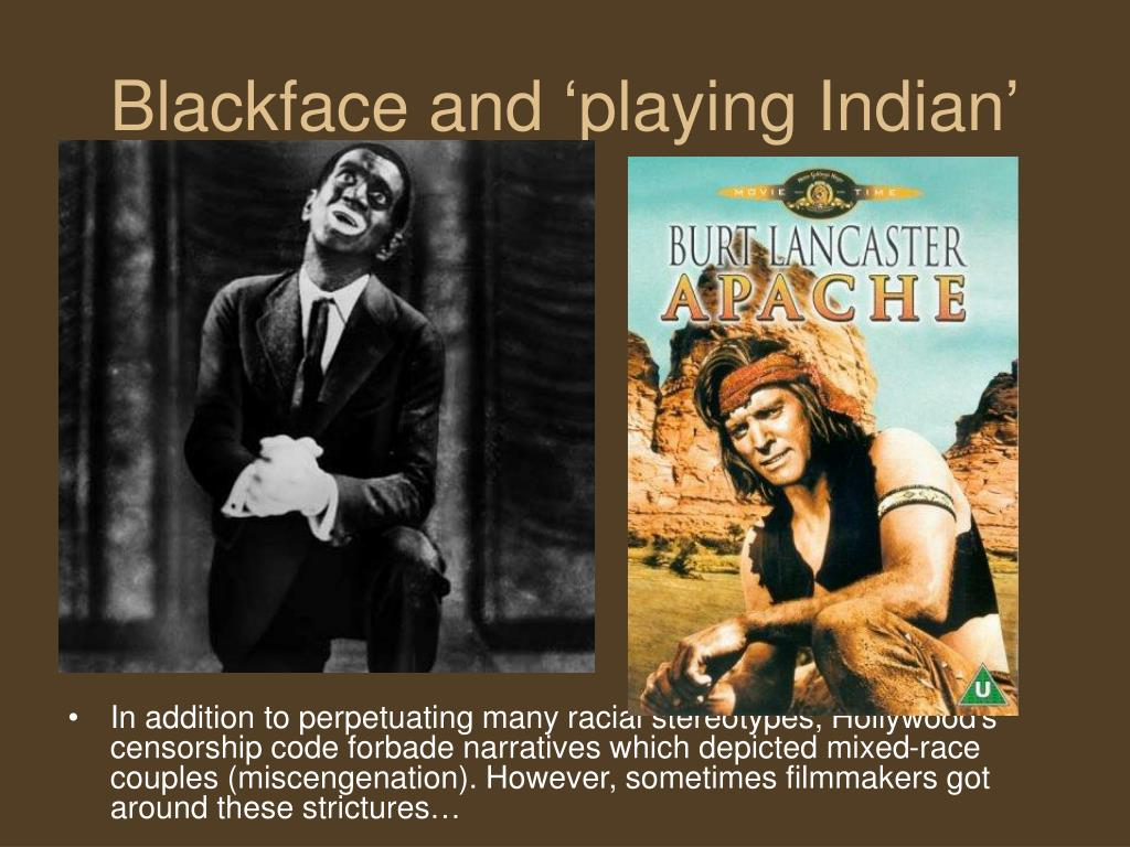 Blackface and 'playing Indian'