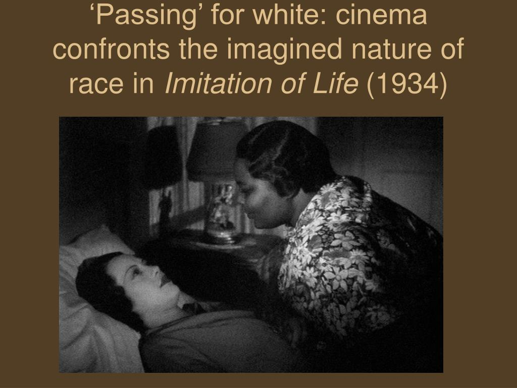 'Passing' for white: cinema confronts the imagined nature of race in