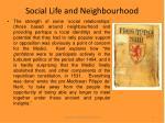 social life and neighbourhood