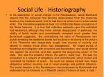 social life historiography