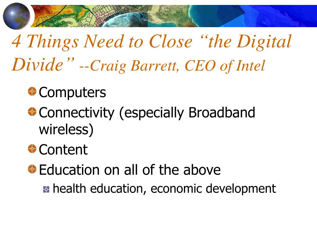 "4 Things Need to Close ""the Digital Divide"""