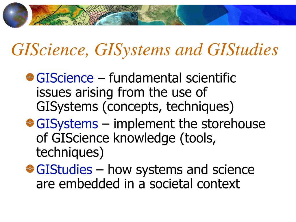 GIScience, GISystems and GIStudies