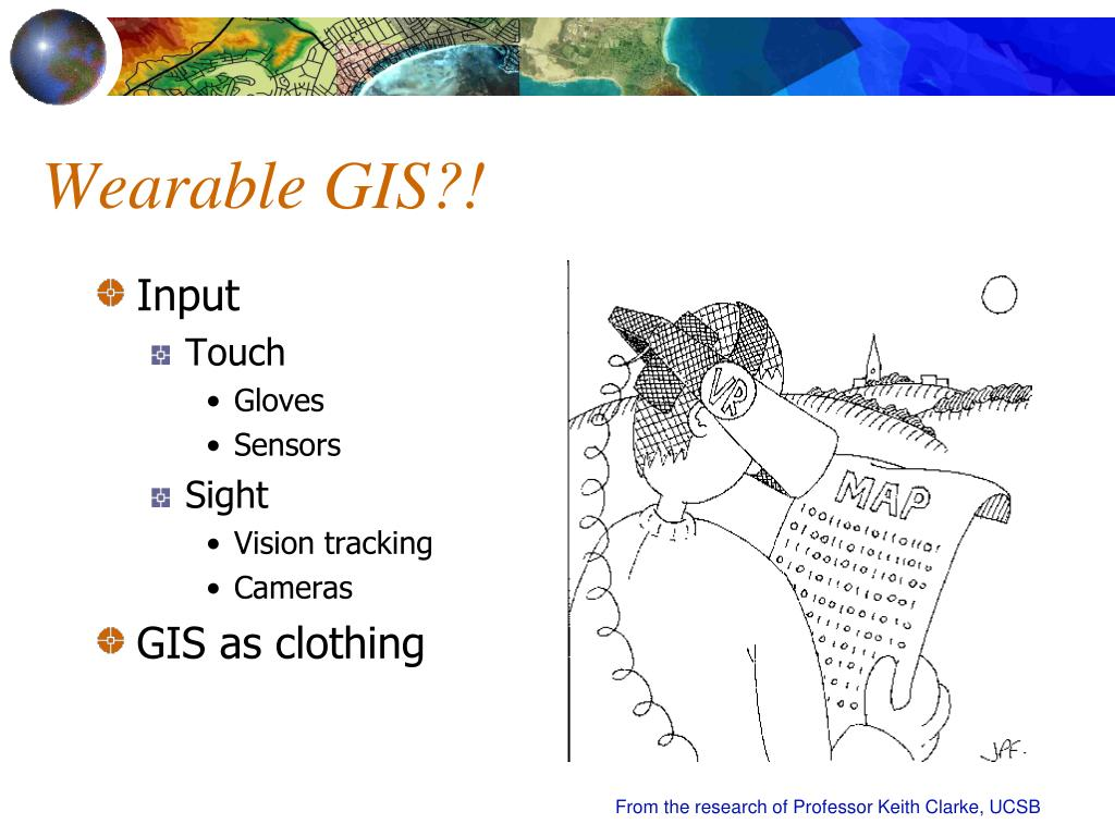 Wearable GIS?!