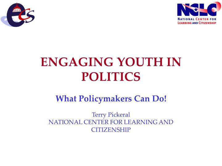 Engaging youth in politics