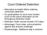 court ordered detention