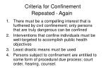 criteria for confinement repeated again
