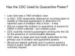 has the cdc used its quarantine power