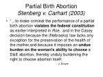 partial birth abortion stenberg v carhart 2003