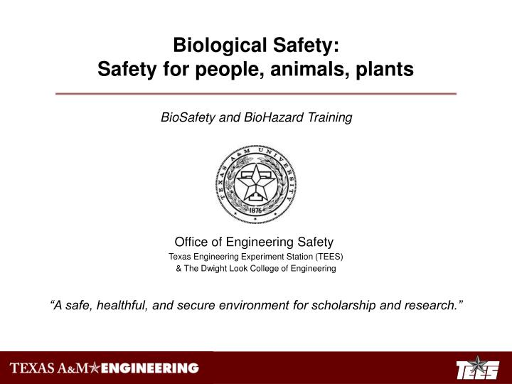 Biological Safety: