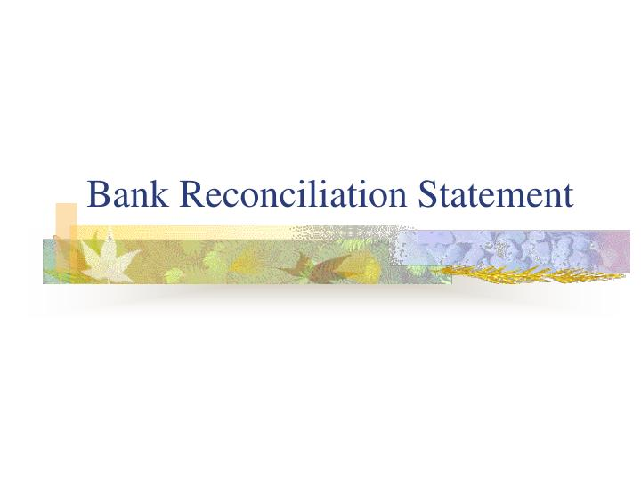 bank reconciliation statement n.
