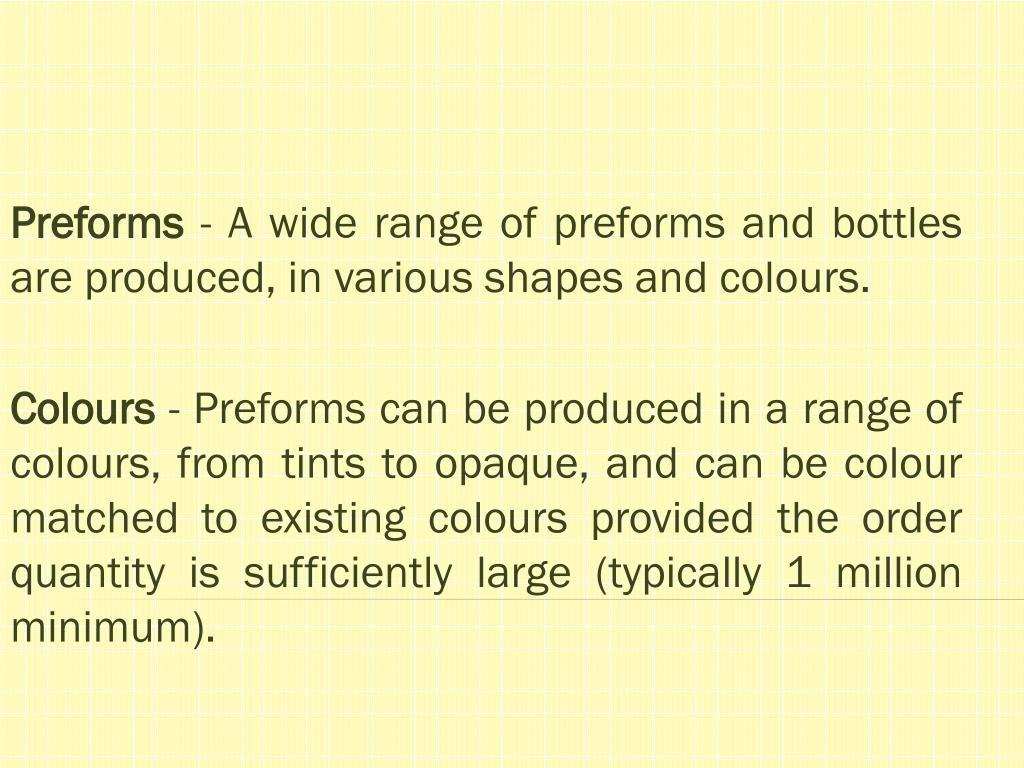 Preforms