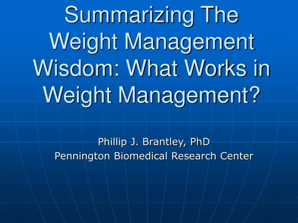 summarizing the weight management wisdom what works in weight management l.
