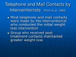 telephone and mail contacts by interventionists perri et al 1984