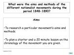 what were the aims and methods of the different nationalist movements during the period 1848 1890