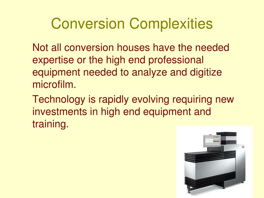 Conversion Complexities