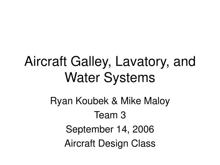 ryan koubek mike maloy team 3 september 14 2006 aircraft design class n.