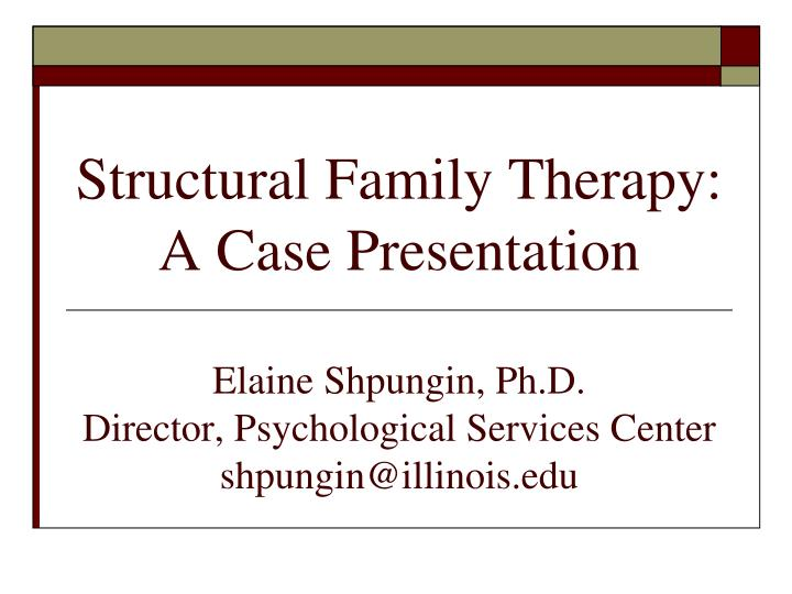 Structural Family Therapy: A Case Presentation
