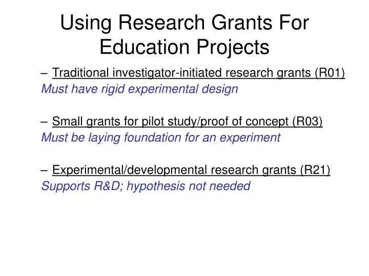 Using research grants for education projects
