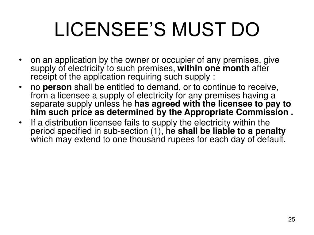 LICENSEE'S MUST DO