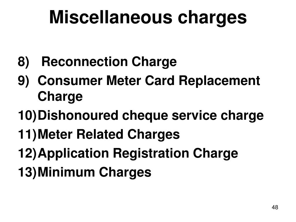 Miscellaneous charges
