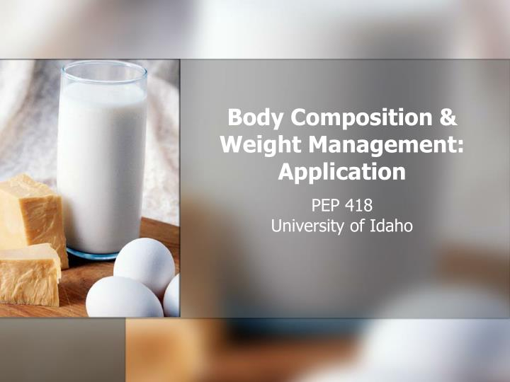 Body composition weight management application