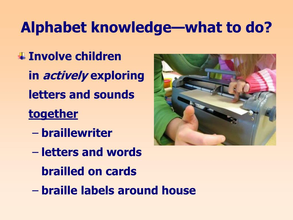 Alphabet knowledge—what to do?