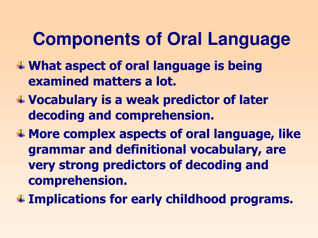 Components of Oral Language