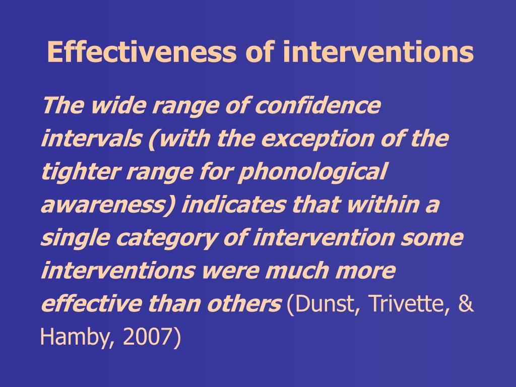 Effectiveness of interventions