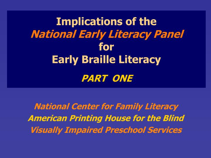 implications of the national early literacy panel for early braille literacy part one n.