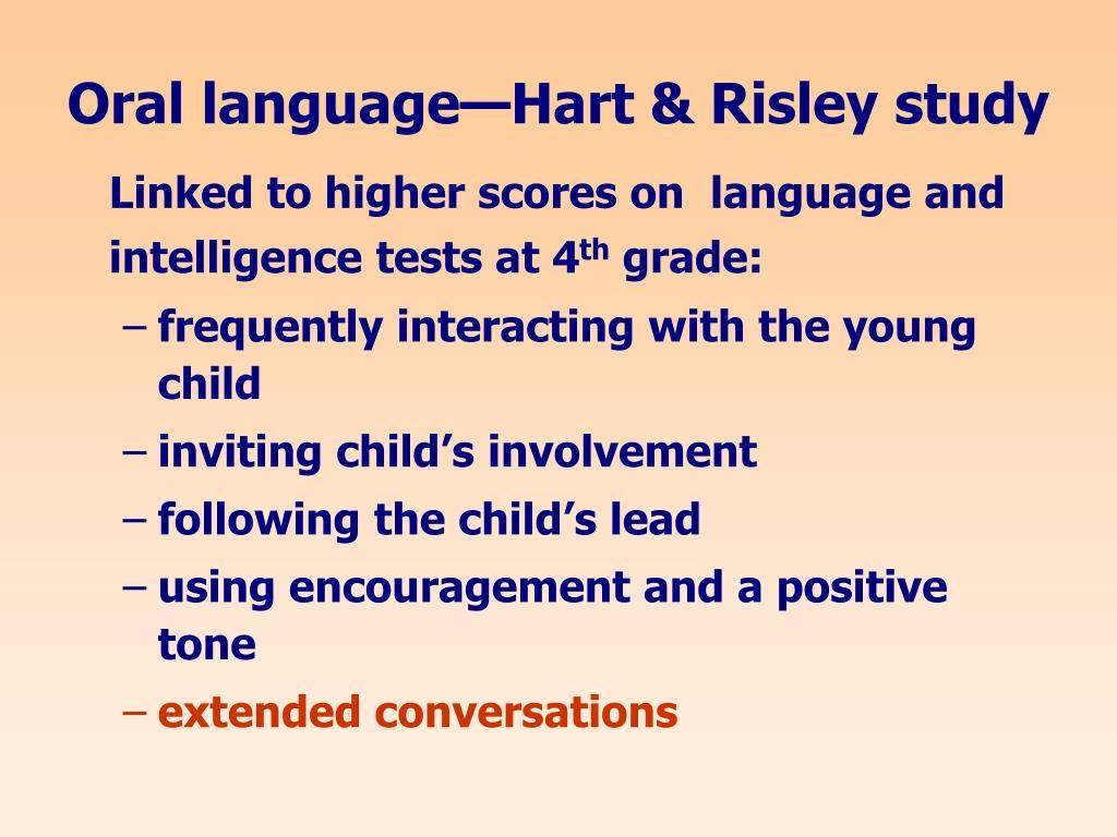 Oral language—Hart & Risley study