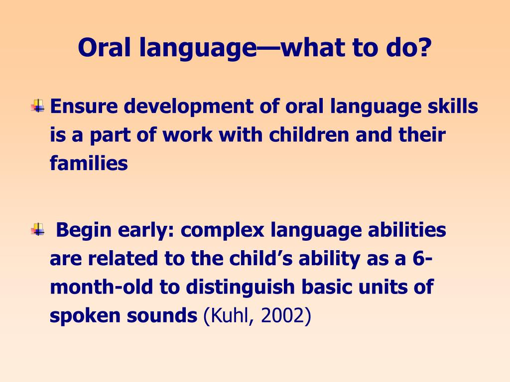 Oral language—what to do?