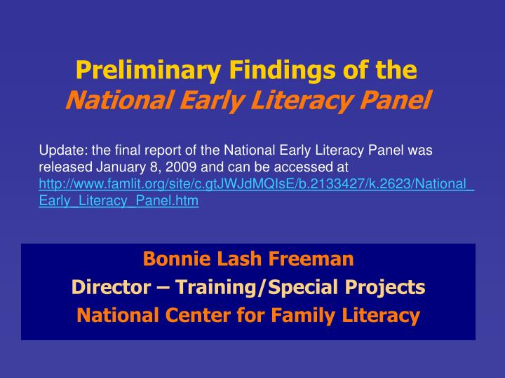 Preliminary findings of the national early literacy panel
