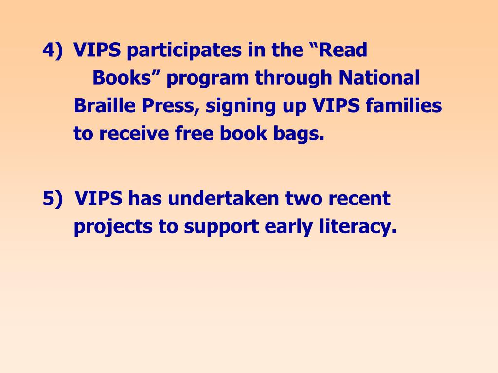 """VIPS participates in the """"Read Books"""" program through National Braille Press, signing up VIPS families to receive free book bags."""