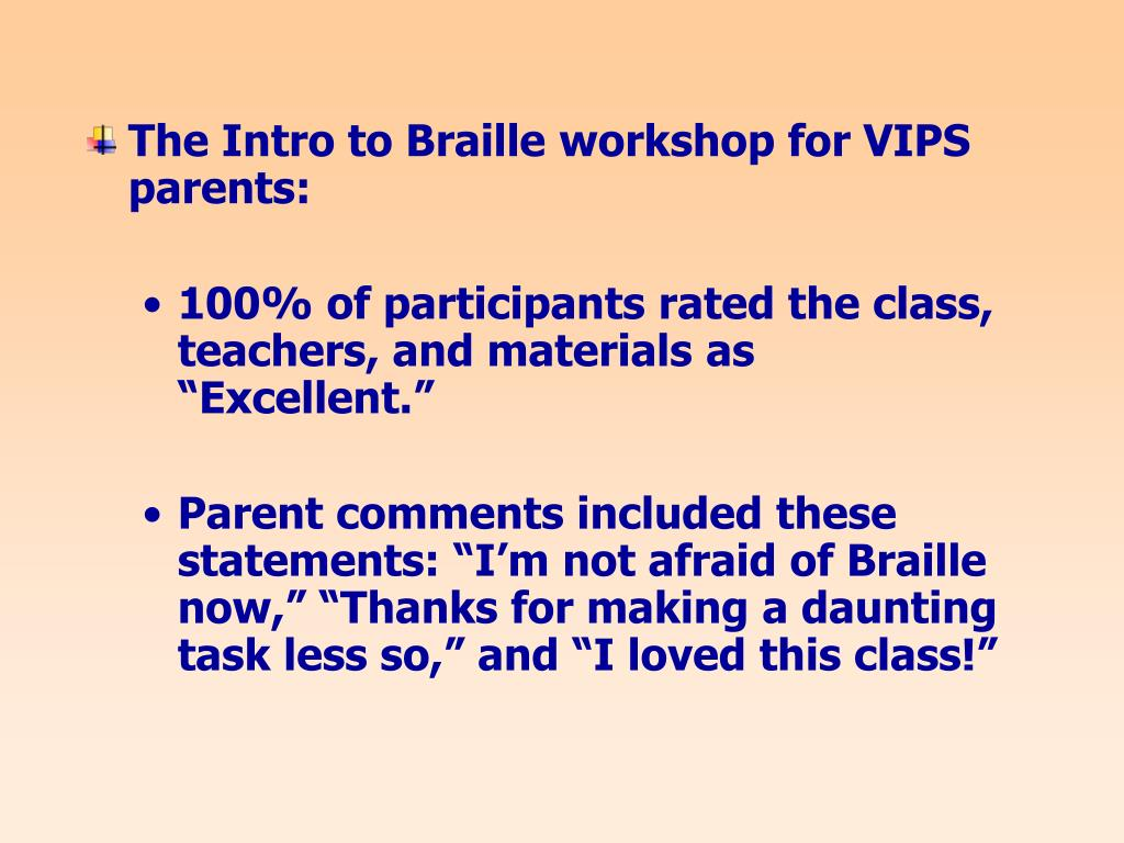 The Intro to Braille workshop for VIPS parents: