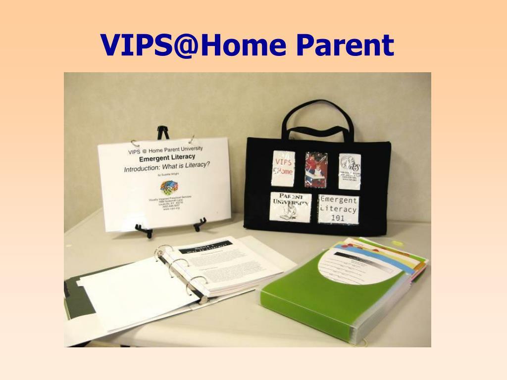 VIPS@Home Parent University