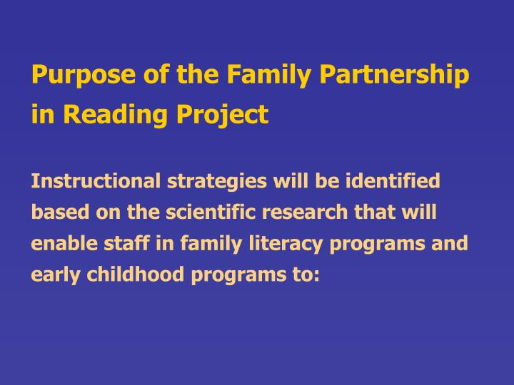Purpose of the Family Partnership in Reading Project