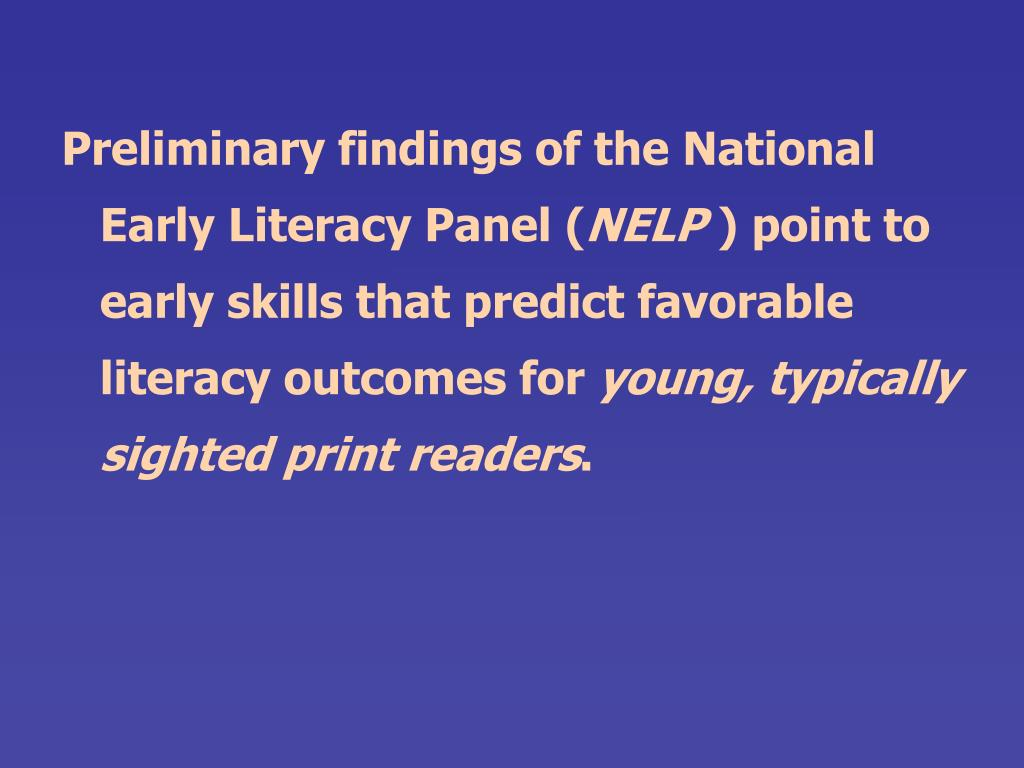 Preliminary findings of the National Early Literacy Panel (