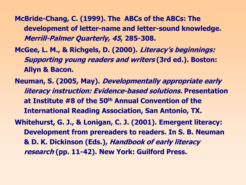 McBride-Chang, C. (1999). The  ABCs of the ABCs: The development of letter-name and letter-sound knowledge.