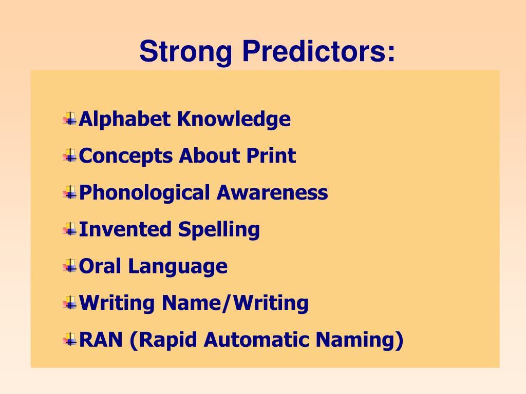 Strong Predictors: