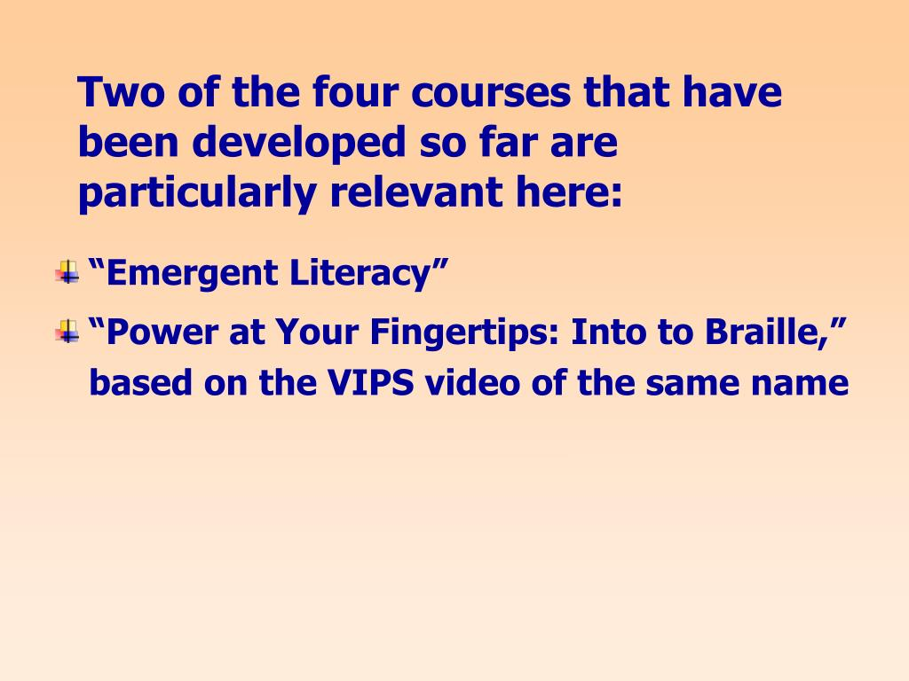 Two of the four courses that have been developed so far are particularly relevant here: