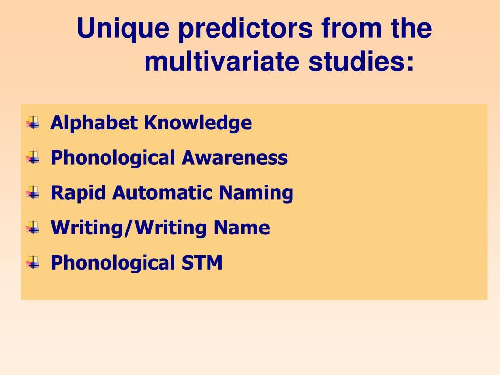 Unique predictors from the
